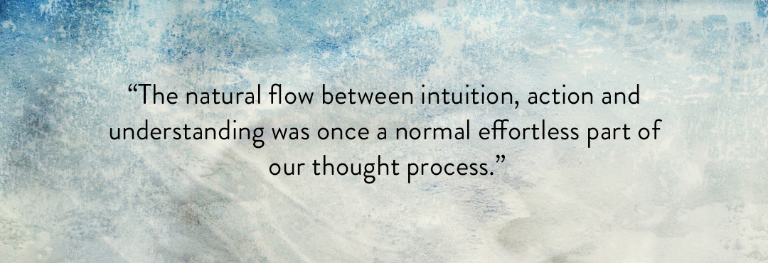 Intuition with action